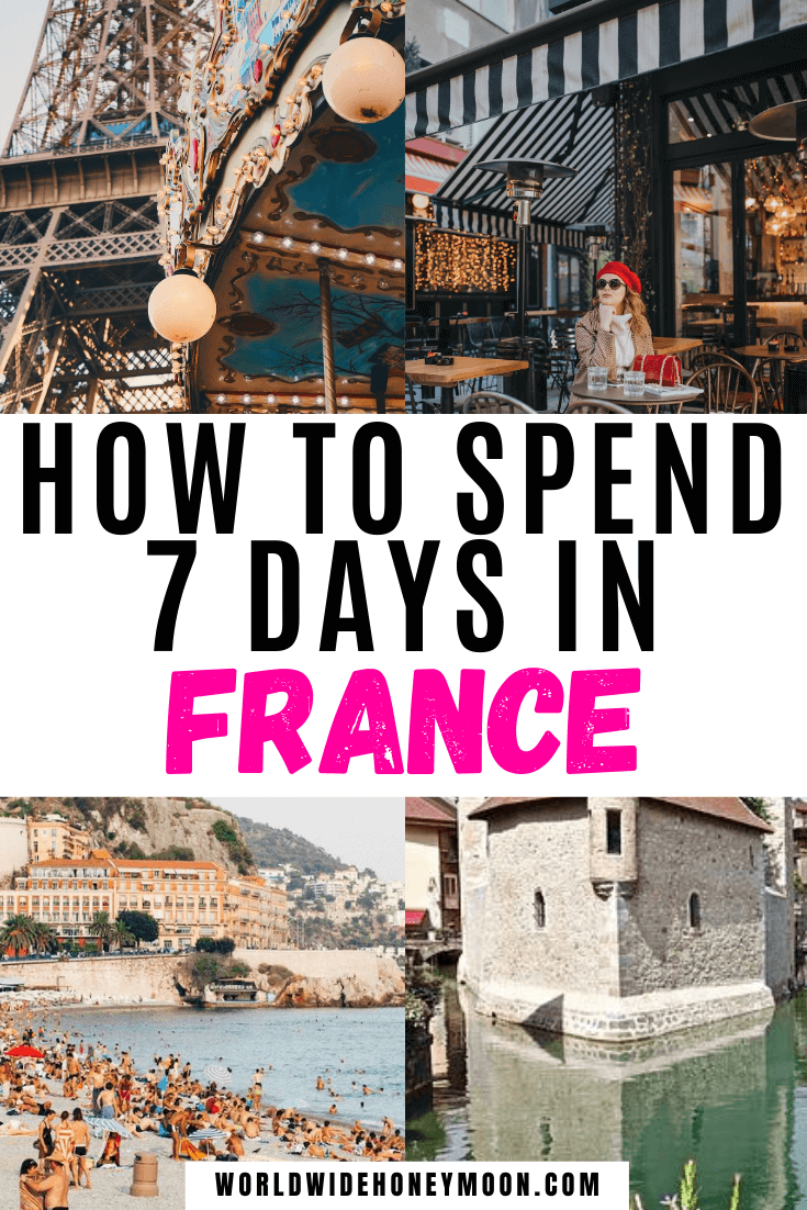 France Itinerary One Week | France Itinerary 7 Days | 7 Days in France | 7 Days in France Itinerary | France Travel | France Photography | France Countryside | France Itinerary 7 Days | Week in France Itinerary | One Week in France | Honeymoon in Europe | Europe Destinations