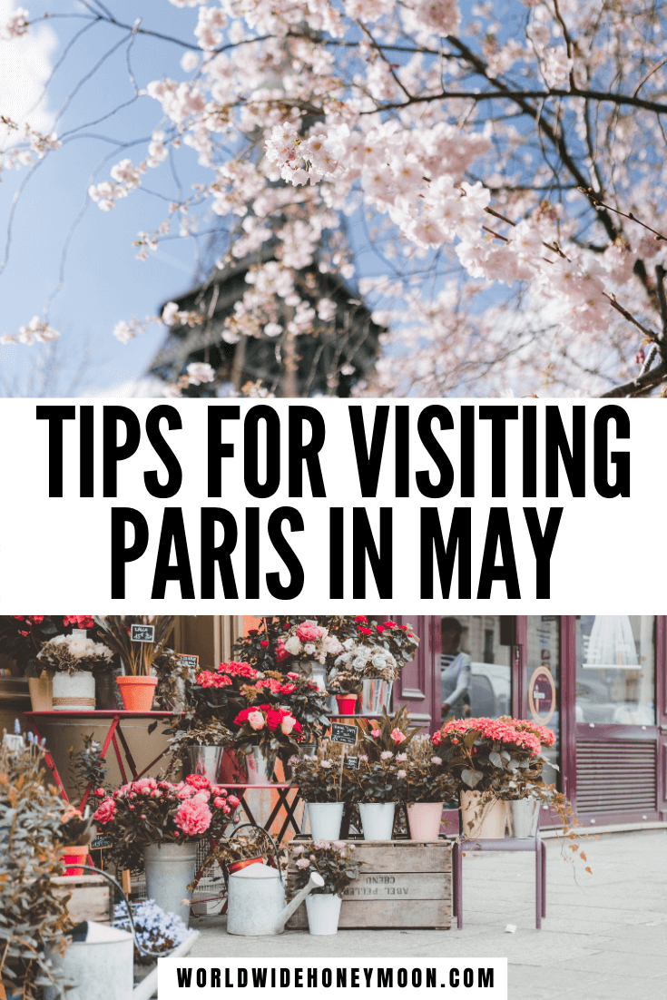These are the best tips for visiting Paris in May   Paris in May Outfits   What to wear in Paris in May   Paris in May weather   Paris in Spring   Things to do in Paris in May   Things to do in Paris in Spring   Paris Things to do in Spring   France Travel Guide   Paris Travel Guide