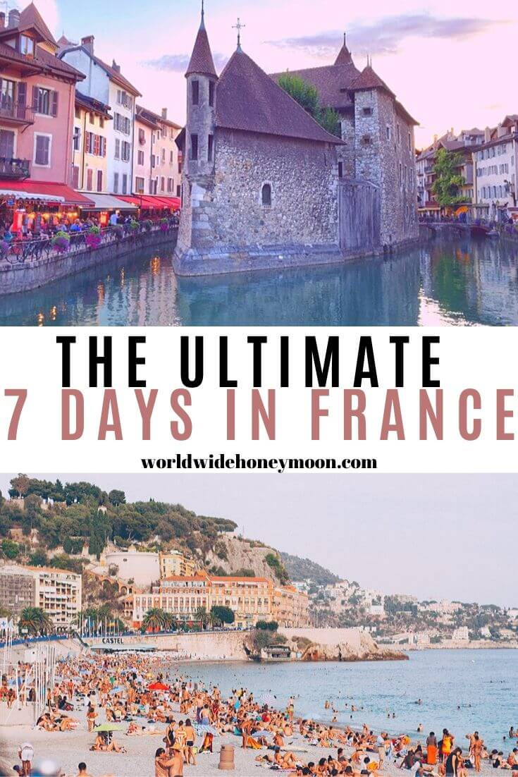 The Ultimate 7 Days in France - France 7 Day Itinerary - France Guide - Week in France