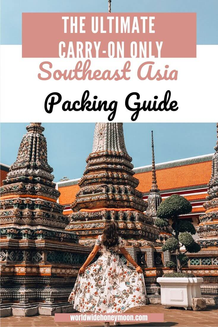 The Ultimate Carry-On ONly Southeast Asia Packing Guide - Male and Female Southeast Asia Packing Guide - Southeast Asia Packing List
