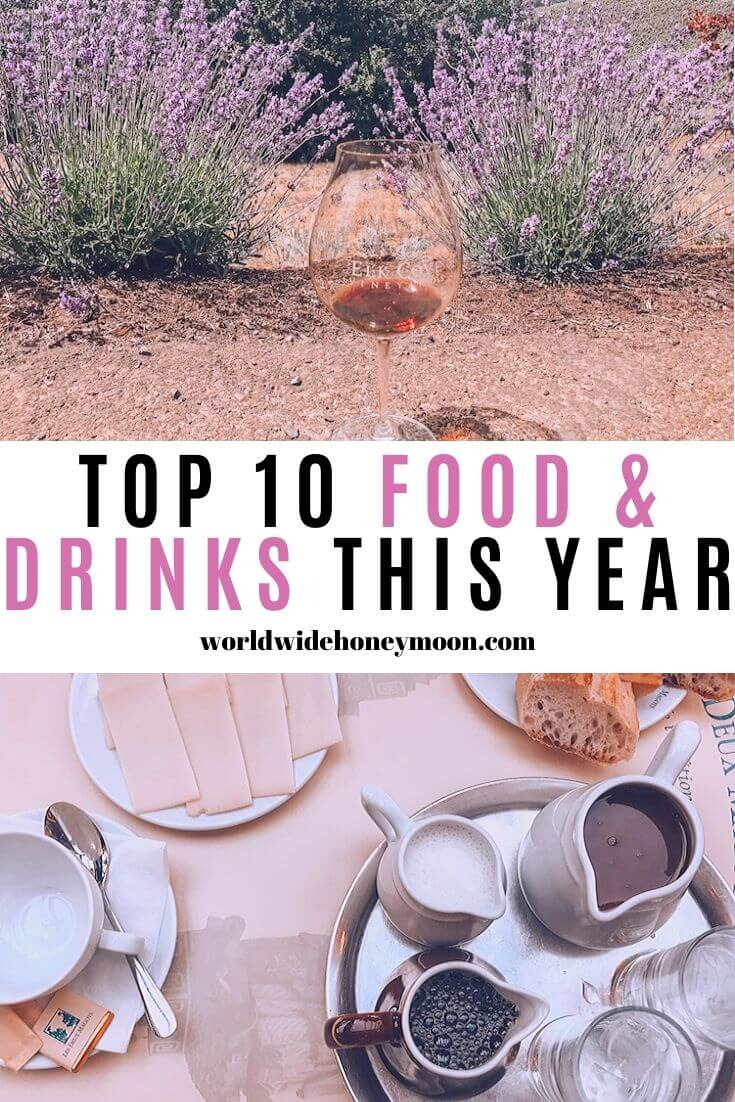Top 10 Food & Drinks This Year