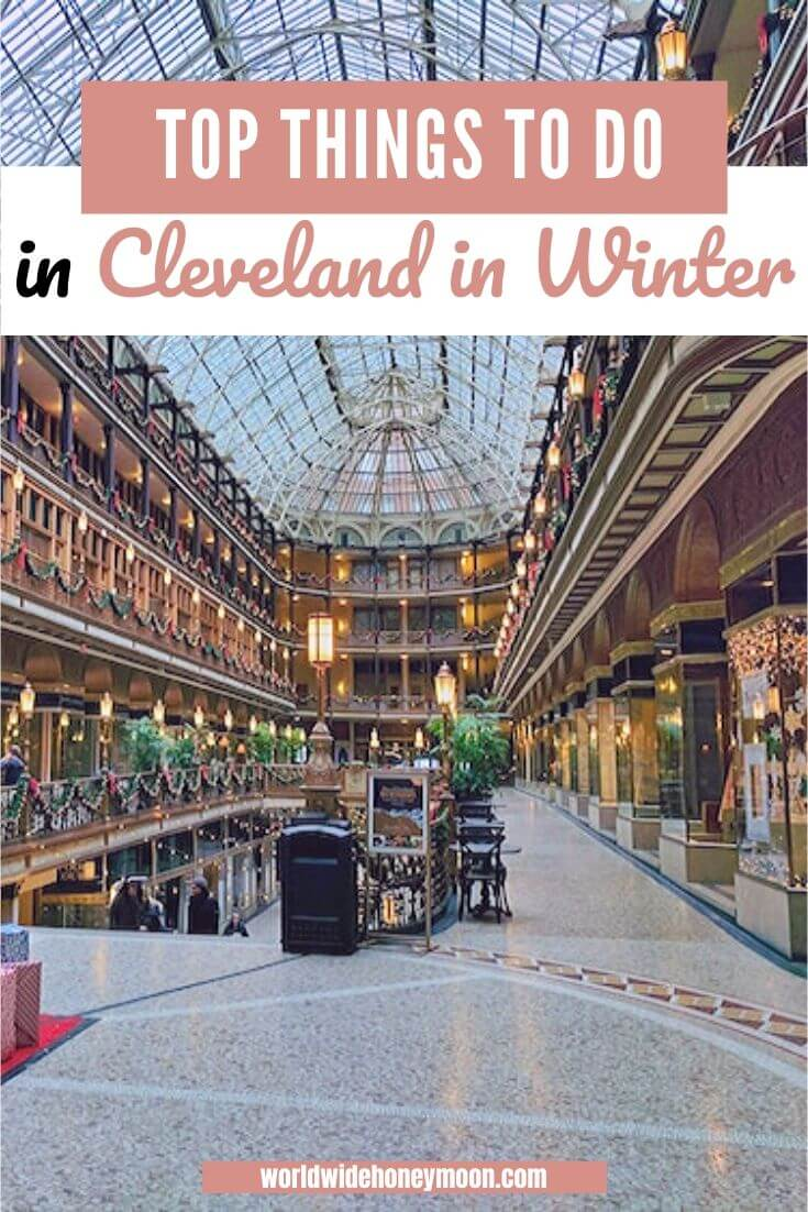 Top Things to do in Cleveland in Winter - Winter in Cleveland - Cleveland Winter Activites - Cleveland in Winter