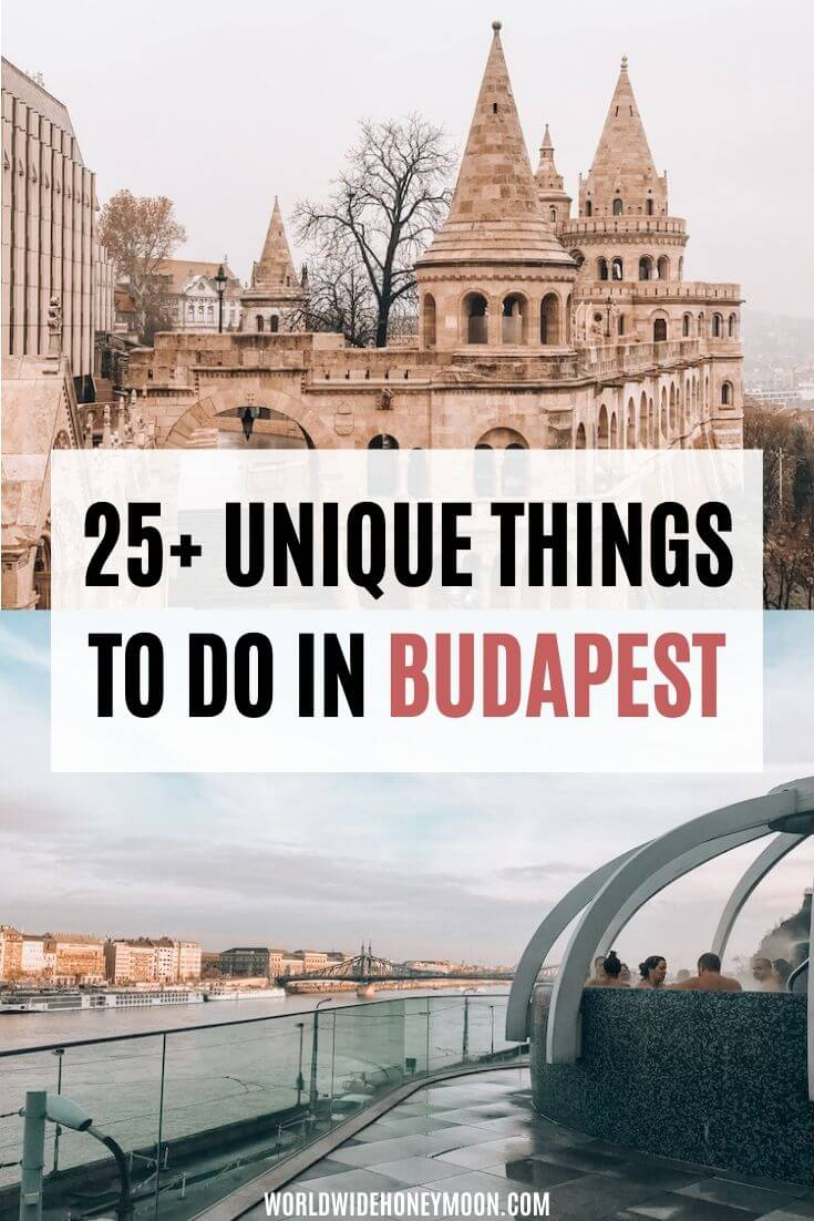 25+ Unique Things to do in Budapest - Budapest Travel - Best Budapest Baths - Budapest Hungary Travel - Budapest Guide - Budapest Hotels