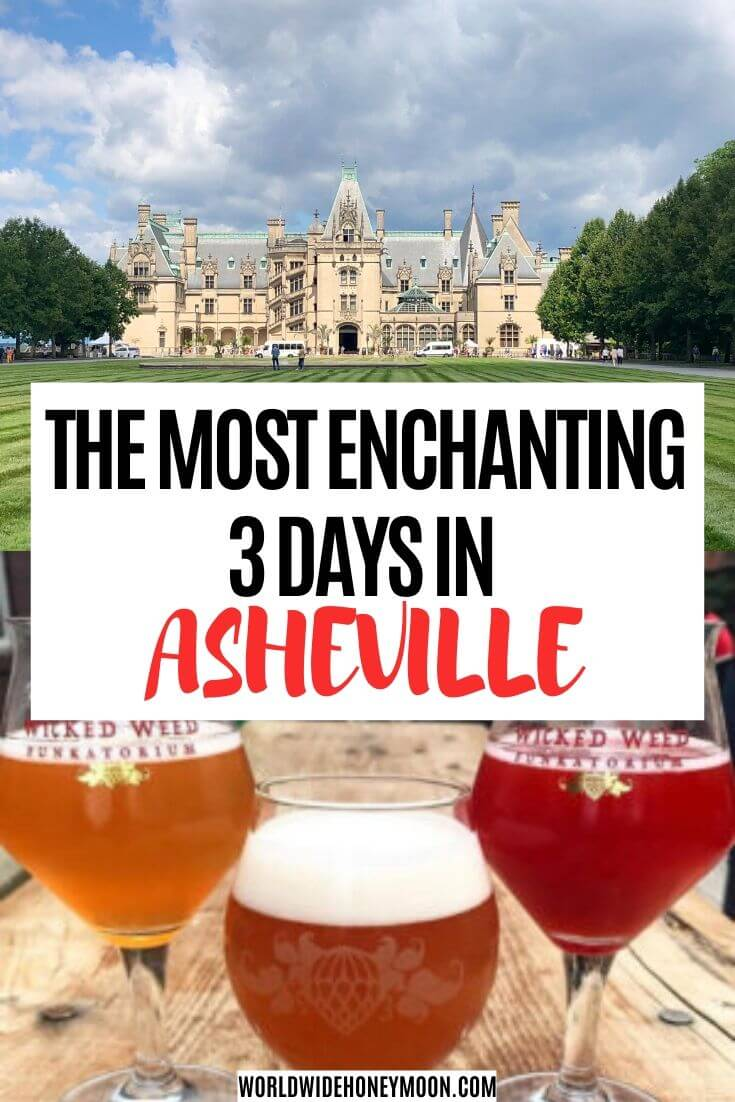 3 Days in Asheville NC | Asheville North Carolina | Asheville NC Things to do | Asheville NC restaurants | Asheville NC Bachelorette Party