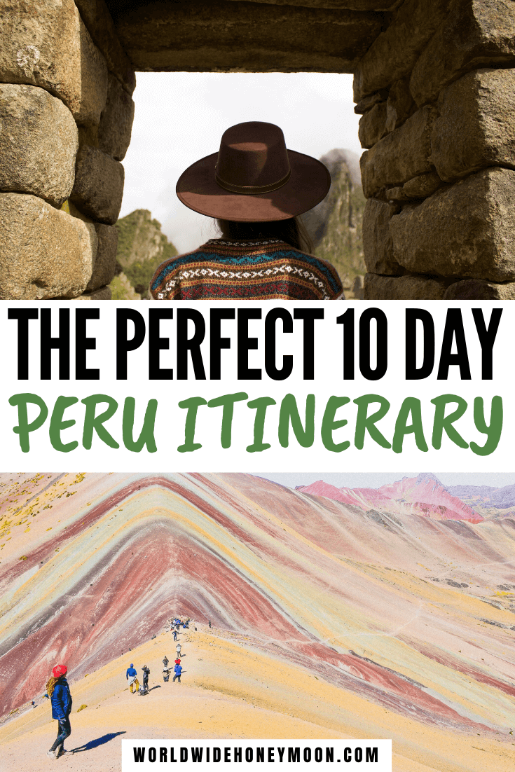 Peru 10 Days | Peru Itinerary 10 Days | 10 Days in Peru Packing | 10 Days in Peru Itinerary | Peru Travel Inspiration | Things to do in Peru | Peru Photography | Travel to Peru | Peru Travel Tips | Rainbow Mountain Peru | Lima Peru | Machu Picchu Peru | Cusco Peru #peru #perutravel #machupicchu #peruphotography