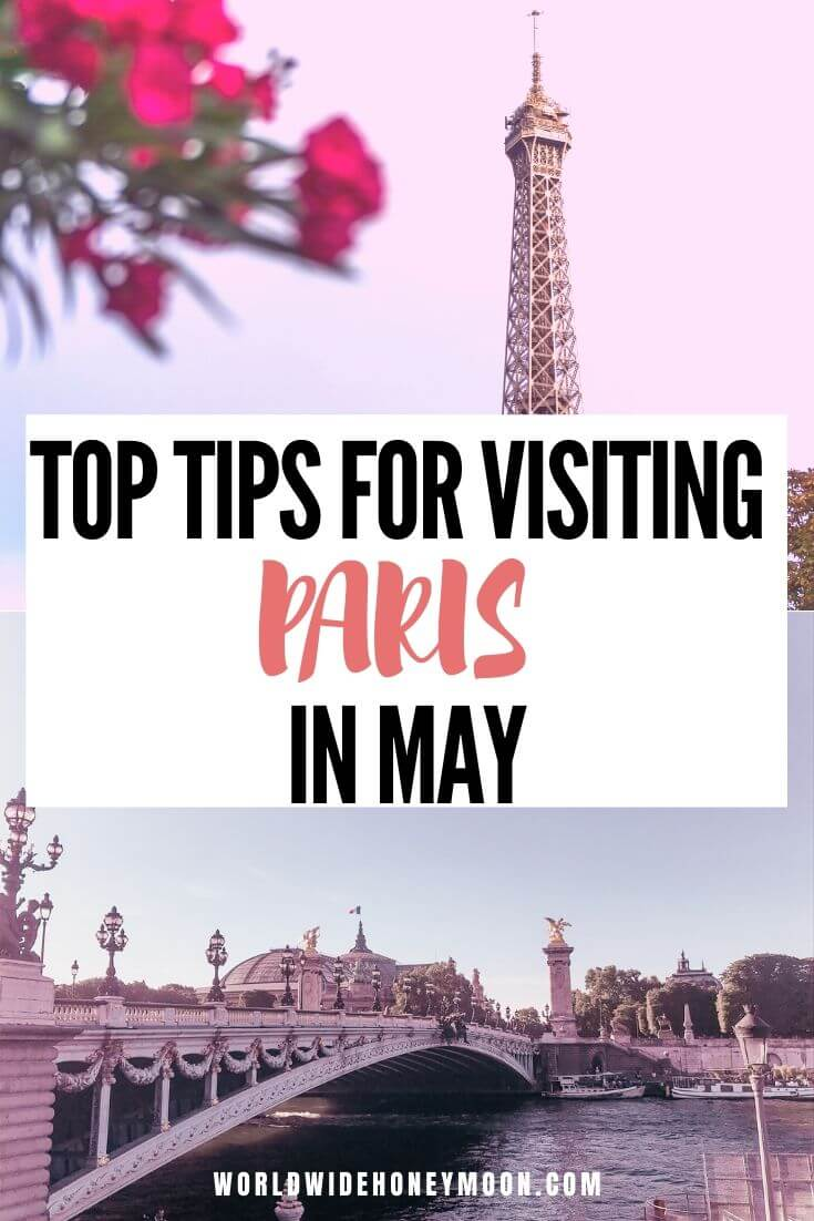 Paris in May | What to Wear in Paris in May | Paris in May Weather | Paris in May Outfits | Paris in Spring | Paris in Spring Outfits | Paris in Spring Pictures | Paris Travel Tips | Paris Travel Guide | Paris Honeymoon Ideas | Paris Honeymoon Hotels | Tips for Visiting Paris in May #parisfrance #springinparis #visitfrance #couplestravel #parishoneymoon