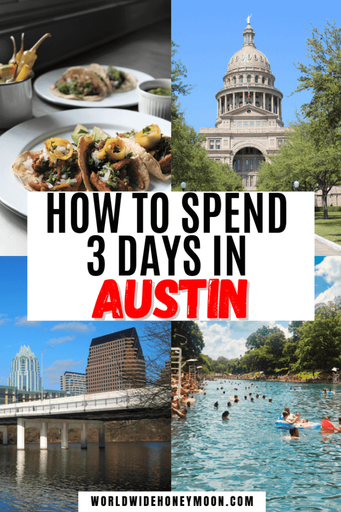 How to spend 3 Days in Austin   Photos top right going clock wise: capitol building, Barton Springs and people swimming or floating in the water, Lady Bird Lake, tacos on white plates.