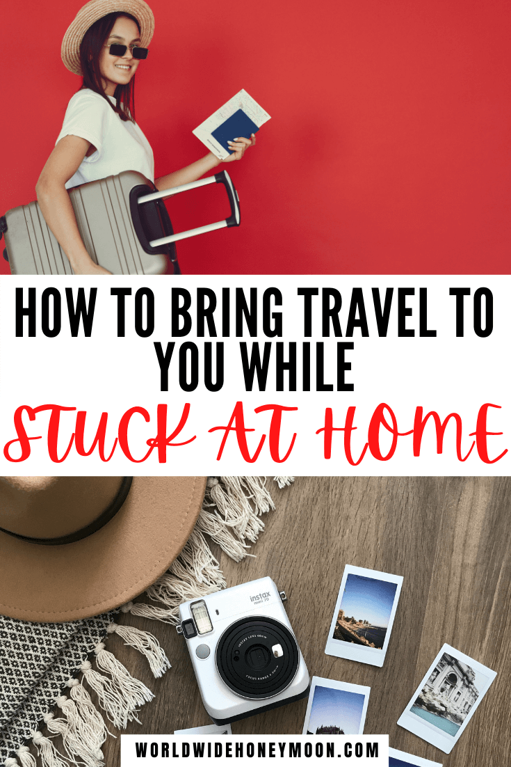 How to bring travel to you while stuck at home | Stuck at Home Activities for Adults | Stuck at Home Birthday Ideas | Travel at Home Ideas | Travel at Home Date | What to do When You Can't Travel | Things to do When You Can't Travel | Can't Wait to Travel Again | Staycation Ideas for Couples | Traveling at Home | Virtual Tours | Travel While at Home