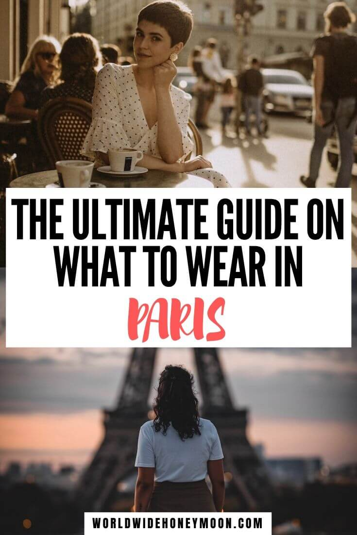 What to Wear in Paris | What to Wear in Paris in Spring | What to Wear in Paris in Summer | What to Wear in Paris in Fall | What to Wear in Paris in Winter | What to Wear in Paris Summer Outfits | Paris Outfit Ideas | Paris Fashion | Paris Packing List | Paris Packing List Summer | Paris Packing List Winter | Paris Packing List Fall | Paris Packing List Spring | What Not to Wear in Paris | Packing for Paris #parispackinglist #whatnottowear #parisfrance #parisfashion