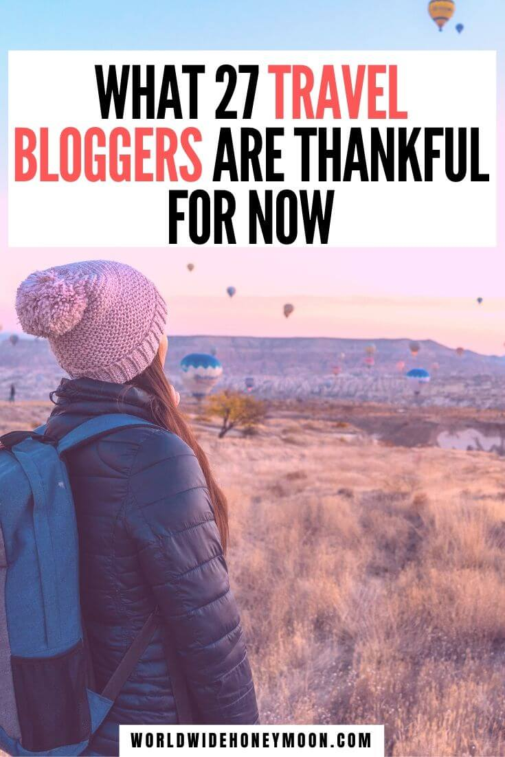 Thankful Traveler | Things to be Thankful For | Things to Be Grateful For | List of Things to be Thankful For | Ideas Things to be Thankful For | Things to be Greatful For | Positive Thoughts | Positive Vibes | Travel Bloggers to Follow | Travel Bloggers | Travel Tips #traveltips #thankful #thingstobethankfulfor #blessed