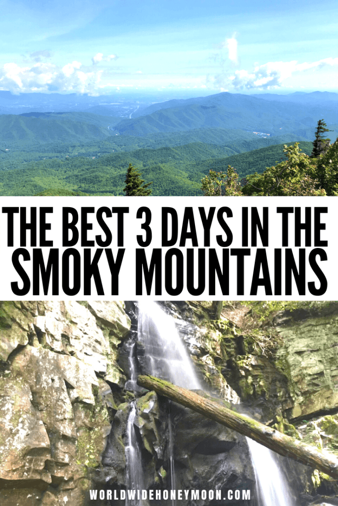 3 day Smoky Mountain itinerary | Great Smoky Mountains Tennessee | Great Smoky Mountains Vacation | Great Smoky Mountains Hiking | Great Smoky Mountains Tennessee Things to do | 3 Days in the Smoky Mountains | Gatlinburg Tennessee Things to do | Gatlinburg Tennessee Cabins | Pigeon Forge Tennessee Things to do in | Tennessee Guide | Great Smoky Mountains National Park Hiking | National Parks #tn #tennessee #smokymountains #greatsmokymountainsnationalpark #gatlinburg #pigeonforge #nationalparks