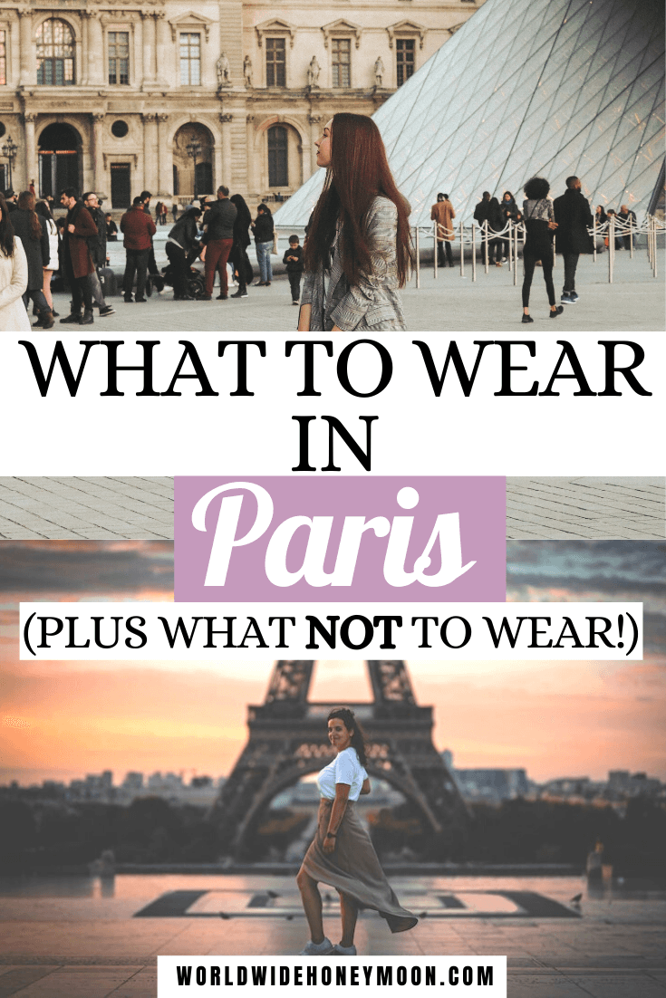The ultimate guide on what to wear in Paris (plus what NOT to wear)! | Things You Need to Pack for Paris | Clothing options for Paris | What to Bring to Paris | Paris Packing List | Travel Guide to Paris | What to Wear in Paris in Spring | What to Wear in Paris in Summer | What to Wear in Paris in Fall | What to Wear in Paris in Winter | What to Wear in Paris Summer Outfits | Paris Outfit Ideas | Paris Fashion | Paris Packing List Summer | Packing for Paris