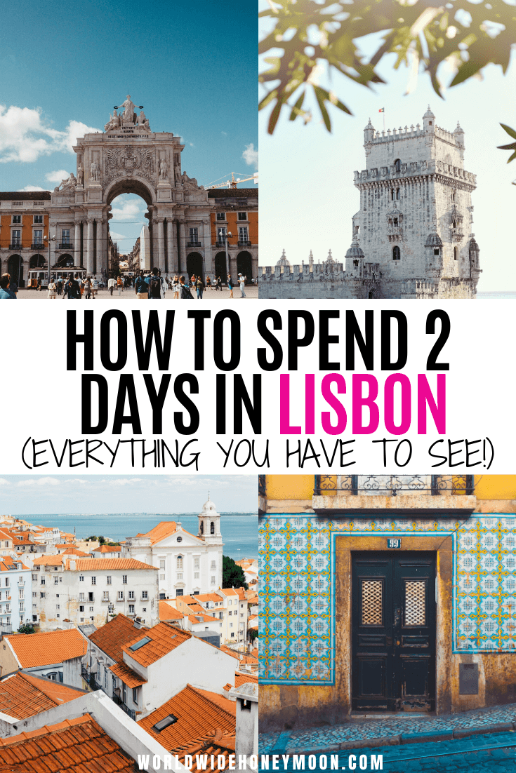 Only have 2 days in Lisbon? These are the top unmissable things to do in Lisbon Portugal | 2 Days in Lisbon | 2 Days in Lisbon Portugal | Things to do in Portugal | Things to do in Lisbon | Lisbon Itinerary 2 Days | Lisbon Portugal 2 Days | Lisbon Packing List | Lisbon Portugal Photography | Lisbon Portugal Food | 2 Day Lisbon Itinerary#lisbon#lisbonportugal#portugal#portugaltravel#europetravel#lisbontravel#lisboa#sintra#porto#belem#lisbontraveltips #lisbon2days
