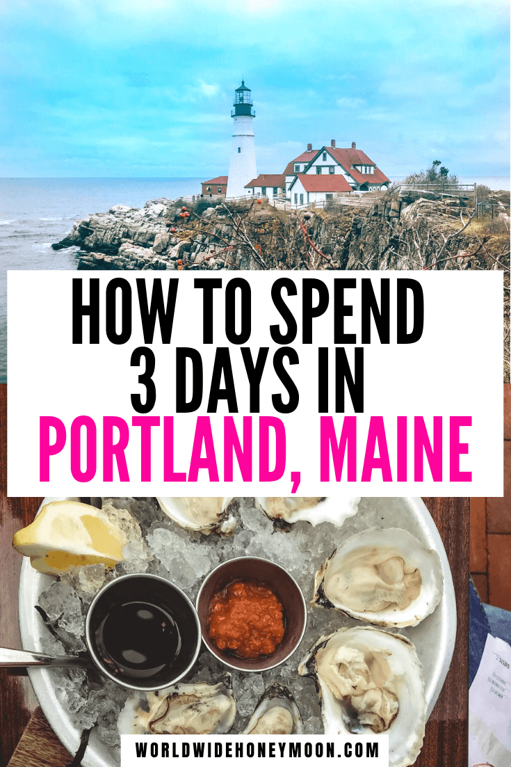 The best things to do in Portland Maine | 3 Days in Portland Maine | Portland Maine Travel Guide | Portland Maine Travel Tips | Portland Maine Restaurants | Portland Maine Itinerary | Portland Maine Photography | Portland Maine Packing List #portlandmaine #mainetravel #portlandtravel #usatravel #couplestravel