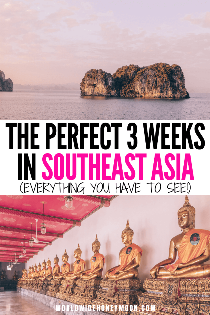 This is the 3 Weeks in Southeast Asia | 3 Weeks Southeast Asia | Southeast Asia Itinerary 3 Weeks | Southeast Asia Travel Itinerary | Southeast Asia Itinerary | Southeast Asia Photography | Southeast Asia Honeymoon Itinerary | Honeymoon Destinations Southeast Asia | Honeymoon in Southeast Asia #southeastasiaitinerary #southeastasia #southeastasiahoneymoon #seasia