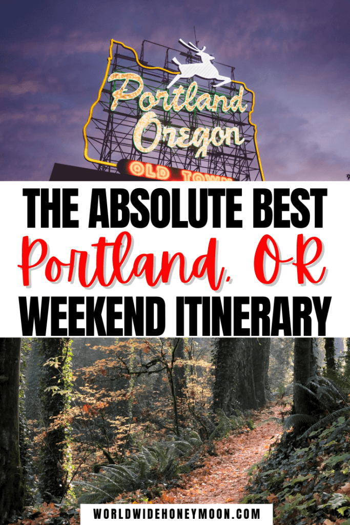 Absolute Best Portland, OR Weekend Itinerary (1)