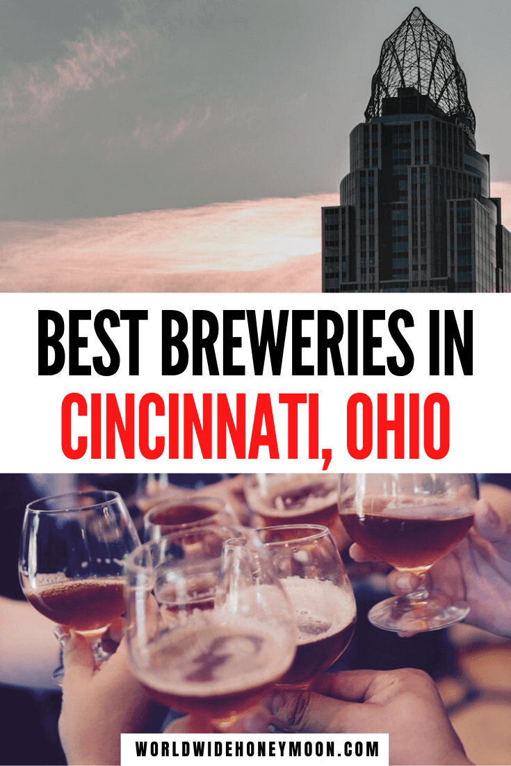 Things to do in Cincinnati Ohio | Cincinnati Beer | Cincinnati Breweries | Cincinnati Ohio Breweries | Best Breweries in Cincinnati | Cincinnati Ohio Beer #cincinnati #cincyusa #visitcincinnati #cincinnatibeer