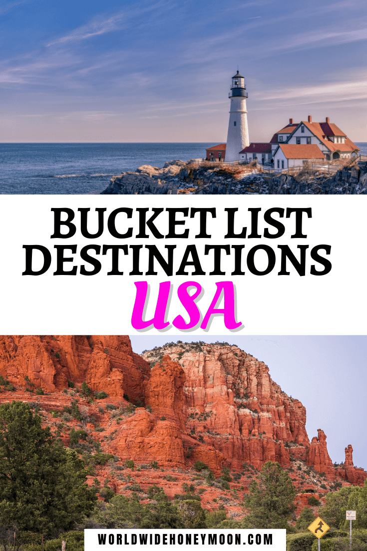 Bucket List Destinations USA
