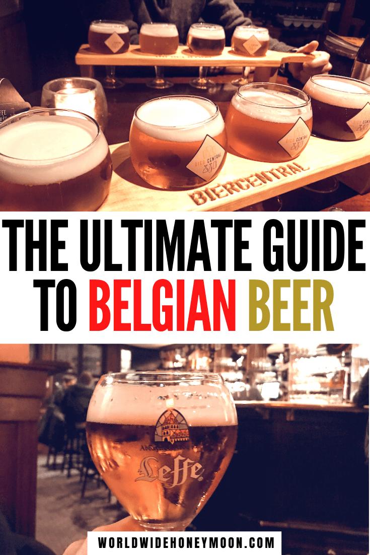 This is the ultimate guide to Belgian Beer | Belgium Beer | Belgium Beer Travel | Where to Drink Beer in Belgium | Ultimate Guide to Belgian Beer | Beer in Belgium | Antwerp Belgium Beer | Belgium Breweries | Best Breweries in Belgium #belgiumbeer #beerguide #belgium #belgianbeer