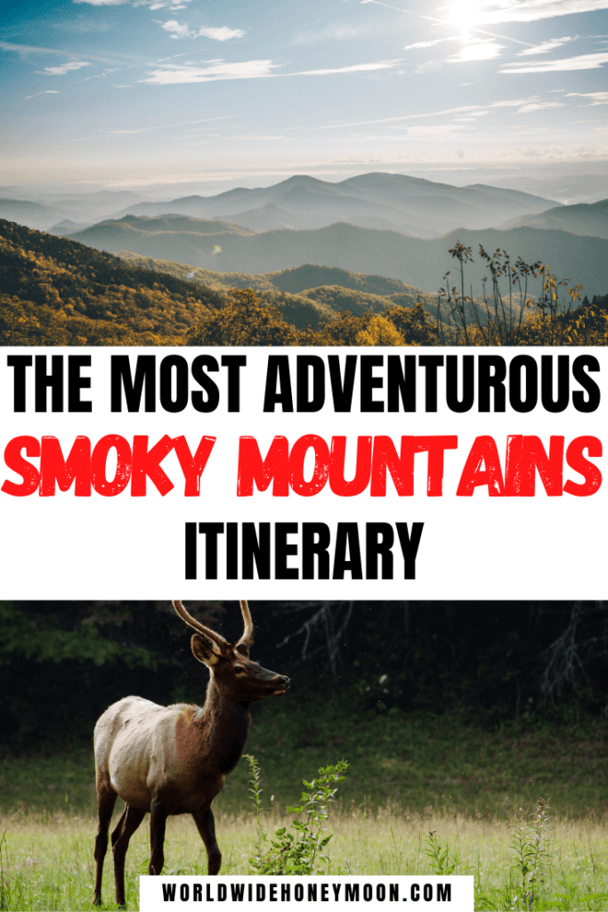 The Most Adventurous Smoky Mountains Itinerary