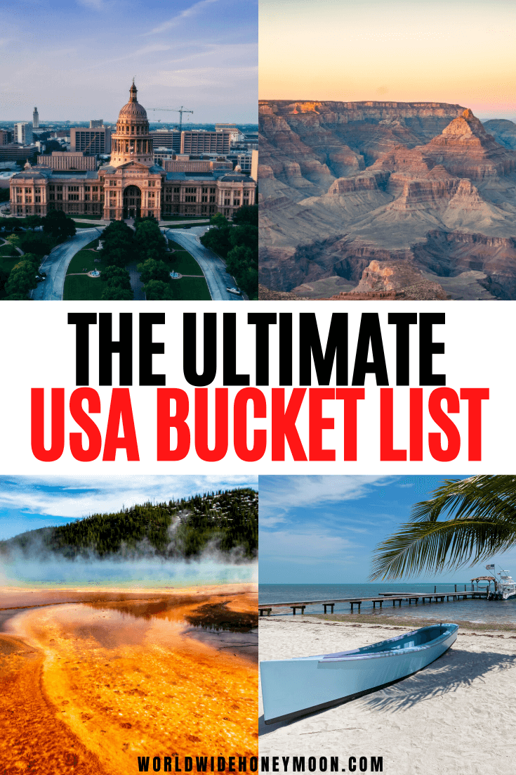 The Ultimate 40 Usa Bucket List Travel Destinations World Wide Honeymoon