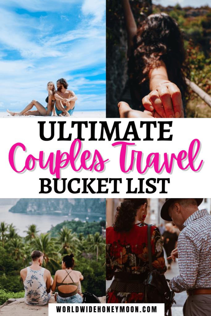 Ultimate Couples Travel Bucket List