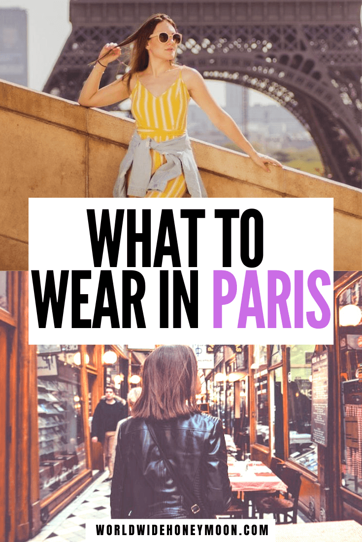The ultimate guide on what to wear in Paris | Things You Need to Pack for Paris | Clothing options for Paris | What to Bring to Paris | Paris Packing List | Travel Guide to Paris | What to Wear in Paris in Spring | What to Wear in Paris in Summer | What to Wear in Paris in Fall | What to Wear in Paris in Winter | What to Wear in Paris Summer Outfits | Paris Outfit Ideas | Paris Fashion | Paris Packing List Summer | Packing for Paris #parispackinglist #whattowearinparis #parisfrance #europe