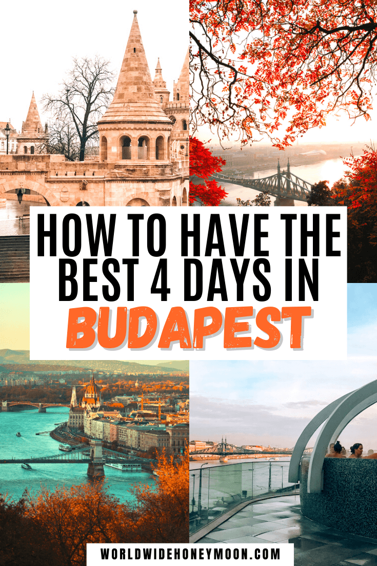 This is how to spend 4 days in Budapest | Photos top right going clockwise: Liberty Bridge crossing the Danube River with red leaves on trees in the autumn, Sunset view of the Danube and Liberty Bridge from Rudas Baths rooftop hot tub (also pictured), Sunset view over the Chain Bridge and Parliament Building next to the Danube, view of Fisherman's Bastion