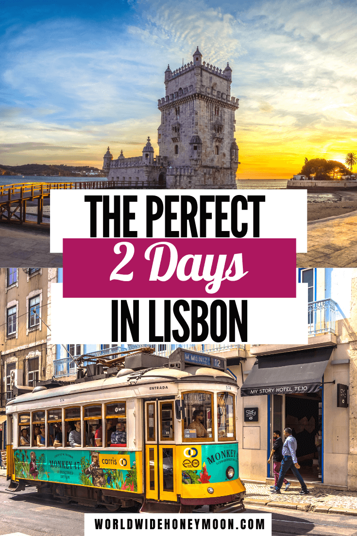 Only have 2 days in Lisbon? These are the top unmissable things to do in Lisbon Portugal | 2 Days in Lisbon | 2 Days in Lisbon Portugal | Things to do in Portugal | Things to do in Lisbon | Lisbon Itinerary 2 Days | Lisbon Portugal 2 Days | Lisbon Packing List | Lisbon Portugal Photography | Lisbon Portugal Food | 2 Day Lisbon Itinerary| Europe Destinations | Portugal Itinerary | Things to do in Portugal | Weekend in Lisbon