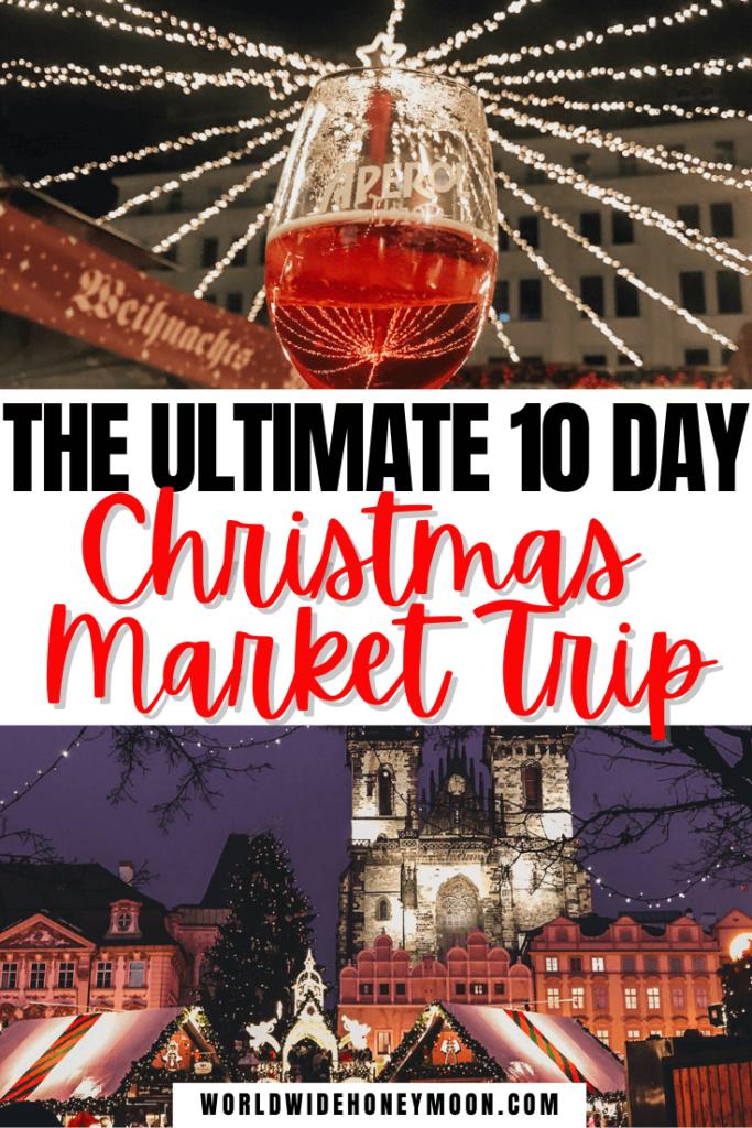 10 Day Christmas Market Trip