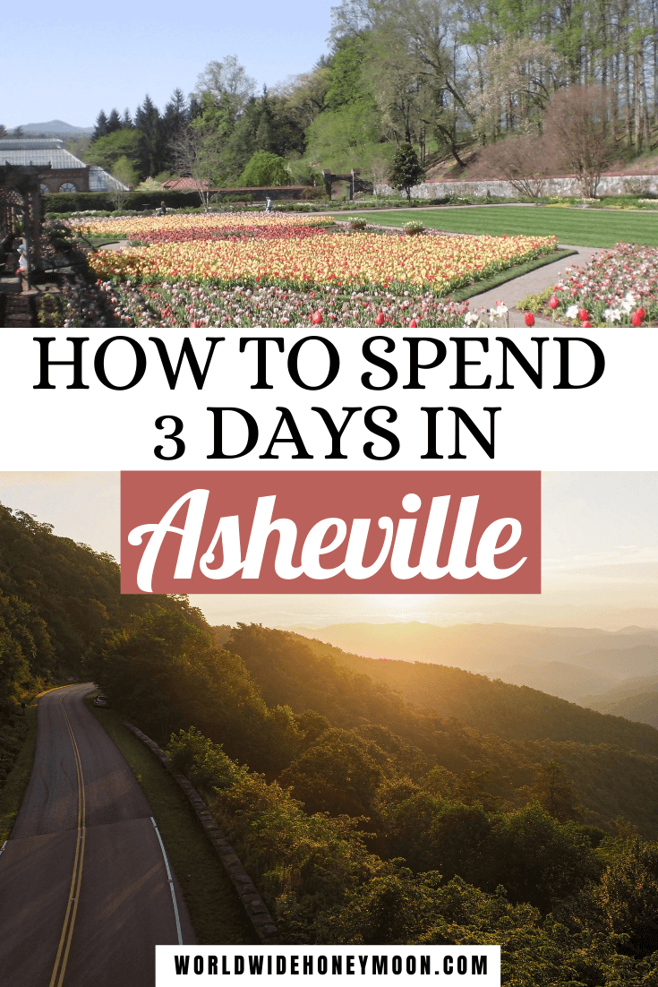 How to Spend 3 Days in Asheville   Top photo are the colorful pink and yellow tulips at the Biltmore and the bottom photo is Blue Ridge Parkway at sunset