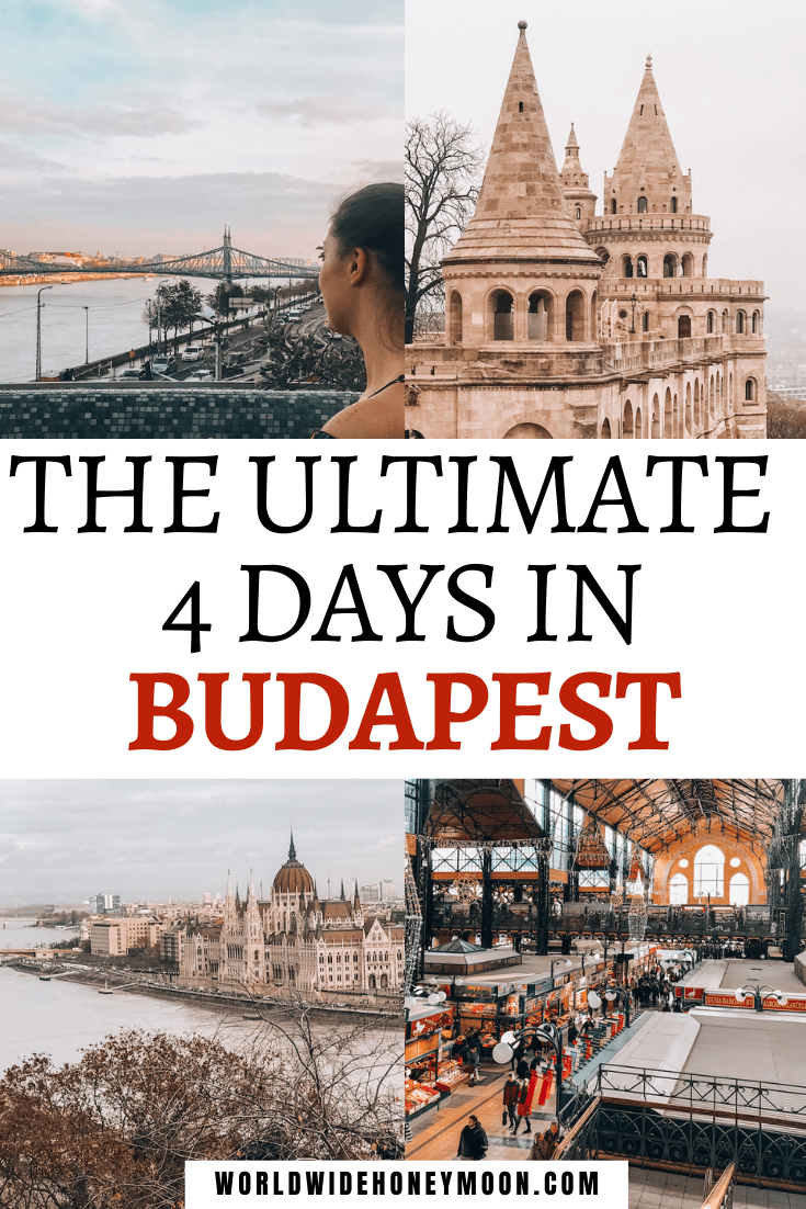 The Ultimate 4 days in Budapest | Top Right going clockwise photos include Fisherman's Bastion, the Central Market Hall, Overlooking the Danube and Parliament Building, and Kat looking out over the Danube in a bath