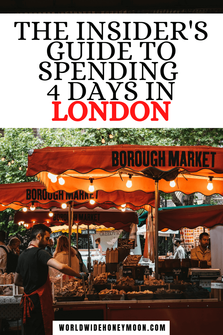 The Insider's Guide to Spending 4 Days in London | Photo of Borough Market