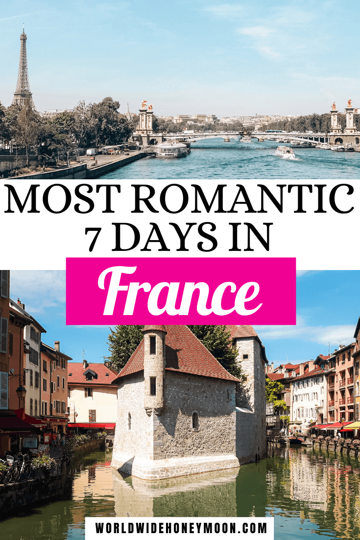 Most Romantic 7 Days in France | Top photo is of the Eiffel Tower and Seine in Paris and the bottom photo is of Annecy and the canal