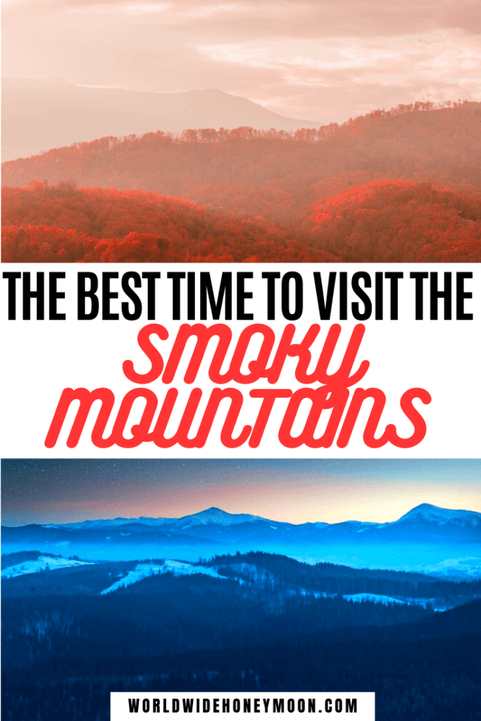 This is the best time to visit the Smoky Mountains | Best Time to Visit Great Smoky Mountains | Visit Smoky Mountains | When to Visit National Parks | Smoky Mountains Tennessee | Smoky Mountains Vacation | Smoky Mountains Hiking | Great Smoky Mountains National Park in Fall | Great Smoky Mountains National Park in Spring | Smoky Mountains in Summer | Smoky Mountains in Winter | Best Time to Visit Gatlinburg | Best Time to Visit Pigeon Forge | US Destinations | North America Destinations