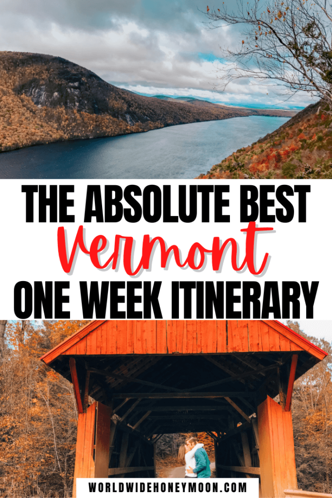 Vermont One Week Itinerary