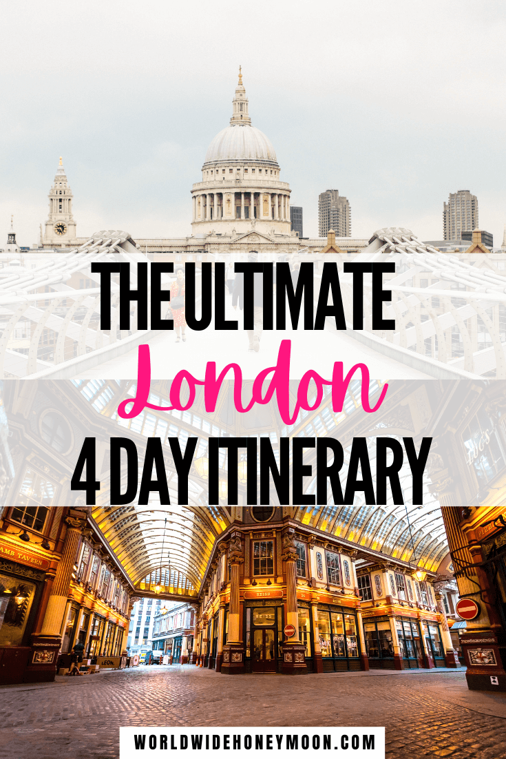 This is the ultimate 4 days in London itinerary | London Travel | London Itinerary | London Travel Photos | London Travel Places | Things to do in London England | 4 Days in London Packing | London Itinerary First Time | London Travel Guide | London Travel Tips | Europe Destinations | Travel Ideas | UK Destinations | London 4 Days | London 4 Day Itinerary | London in 4 Days Travel Guide