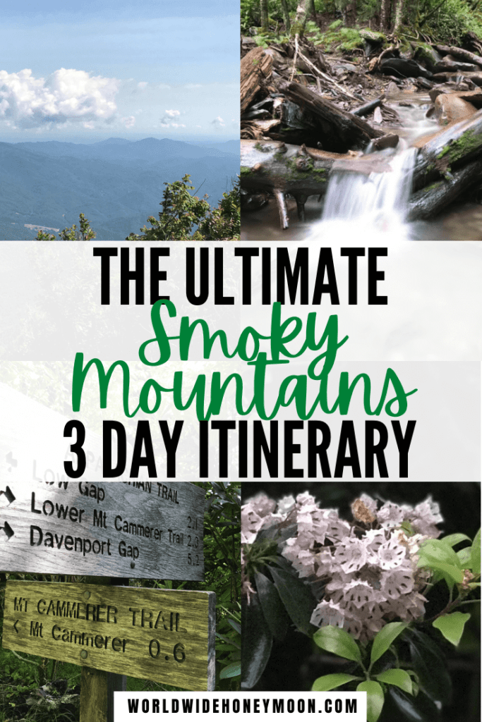 3 day Smoky Mountain itinerary | Great Smoky Mountains Tennessee | Great Smoky Mountains Vacation | Great Smoky Mountains Hiking | Great Smoky Mountains Tennessee Things to do | 3 Days in the Smoky Mountains | Gatlinburg Tennessee Things to do | Gatlinburg Tennessee Cabins | Pigeon Forge Tennessee Things to do in | Tennessee Guide | Great Smoky Mountains National Park Hiking | National Parks | North America Travel | Weekend in the Smoky Mountains | Great Smoky Mountains Weekend