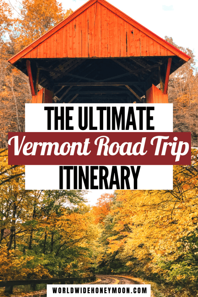 This is the ultimate Vermont road trip itinerary | Vermont in the Fall | Vermont Fall | Vermont Vacation | Vermont Itinerary | Vermont Fall Itinerary | Stowe Vermont Itinerary | Burlington Vermont Itinerary | Week in Vermont | Vermont Trip Ideas | Vermont Road Trip Fall | Vermont Fall Road Trips | Vermont Trip Outfits | Road Trip to Vermont | Vermont Road Trip Summer | New England Road Trip | Autumn in Vermont October | Vermont Autumn | Woodstock Vermont Autumn | Fall Destinations
