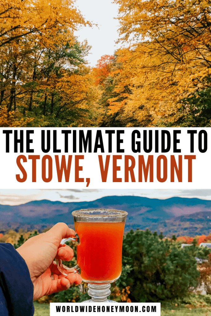 This is the ultimate guide to Stowe Vermont | Stowe Vermont Fall | Stowe Vermont Winter | Stowe Vermont Summer | Things to do in Stowe Vermont | Stowe Vermont Covered Bridges | Stowe Vermont Restaurants | Things to do in Stowe Vermont Fall | Stowe Vermont Travel Guide | Vermont in the Fall | Visit Vermont | Vermont Towns to Visit | Best Places to Visit in Vermont | Stowe Vermont Itinerary