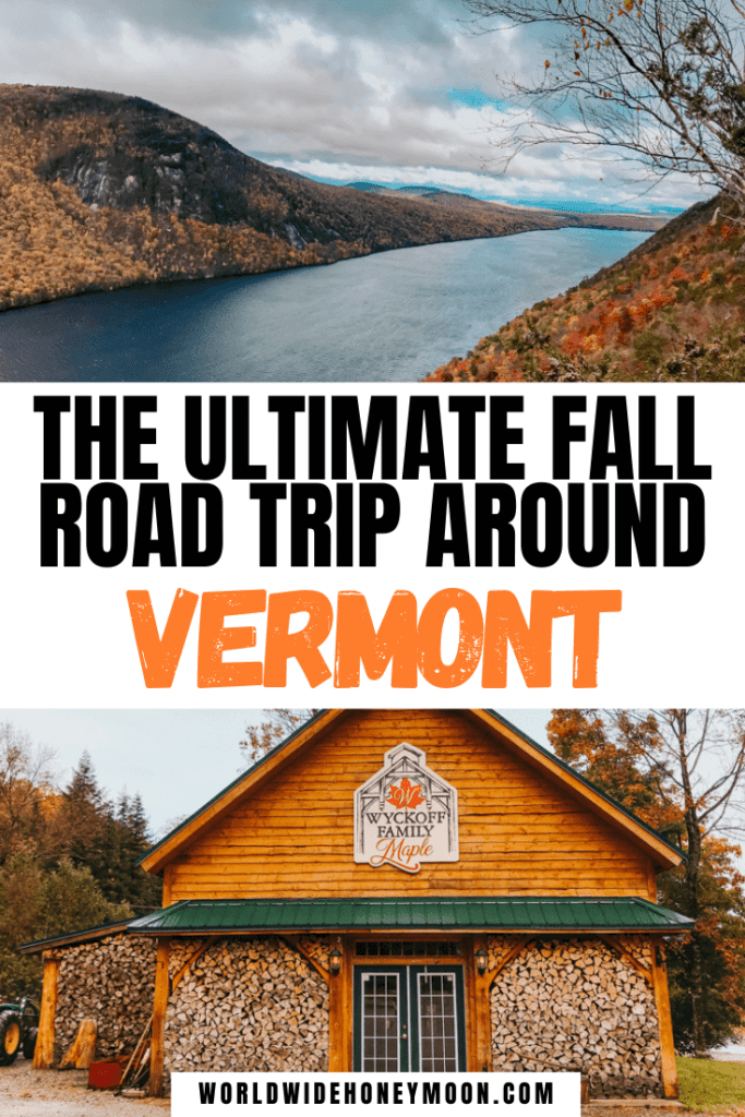 Fall Road Trip Around Vermont