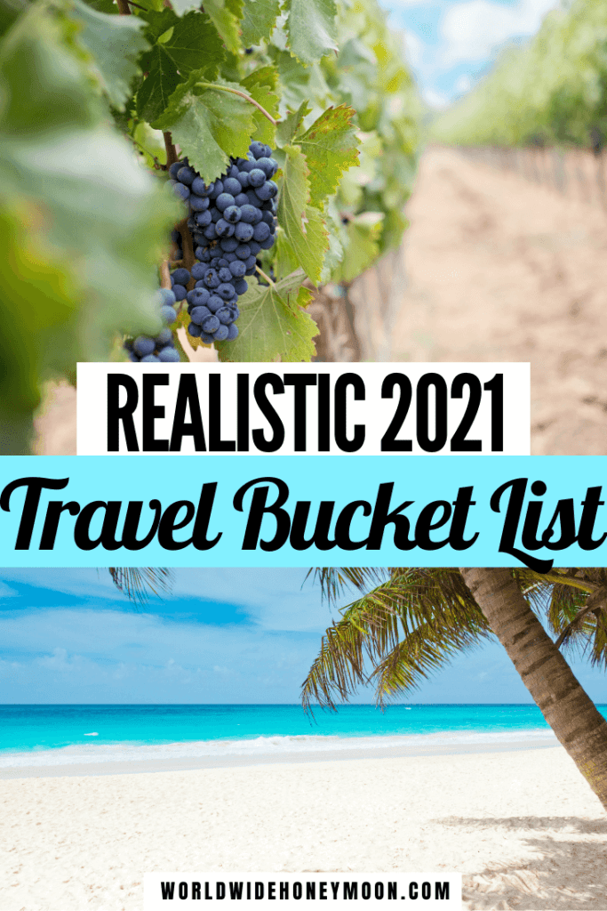 These are some realistic 2021 travel goals we have   2021 Travel Destinations   Honeymoon Destinations 2021   Best Honeymoon Destinations 2021   Where to Travel in 2021   2021 Bucket List Ideas