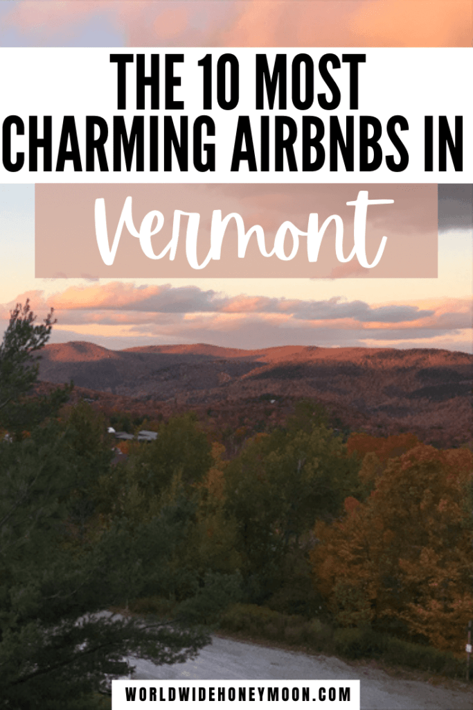 These are the most charming Vermont Airbnbs | Best Airbnb Vermont | Vermont Airbnb | Unique Airbnb Vermont | Vermont Fall Airbnb | Airbnb in Vermont | Best Airbnb in Vermont | Vermont Cabin Rental | Romantic Airbnb United States | Romantic Cabins in Vermont | Vermont Where to Stay | Where to Stay in Vermont | Where to Stay in Stowe, Vermont | Where to Go in Vermont | Where to Visit in Vermont