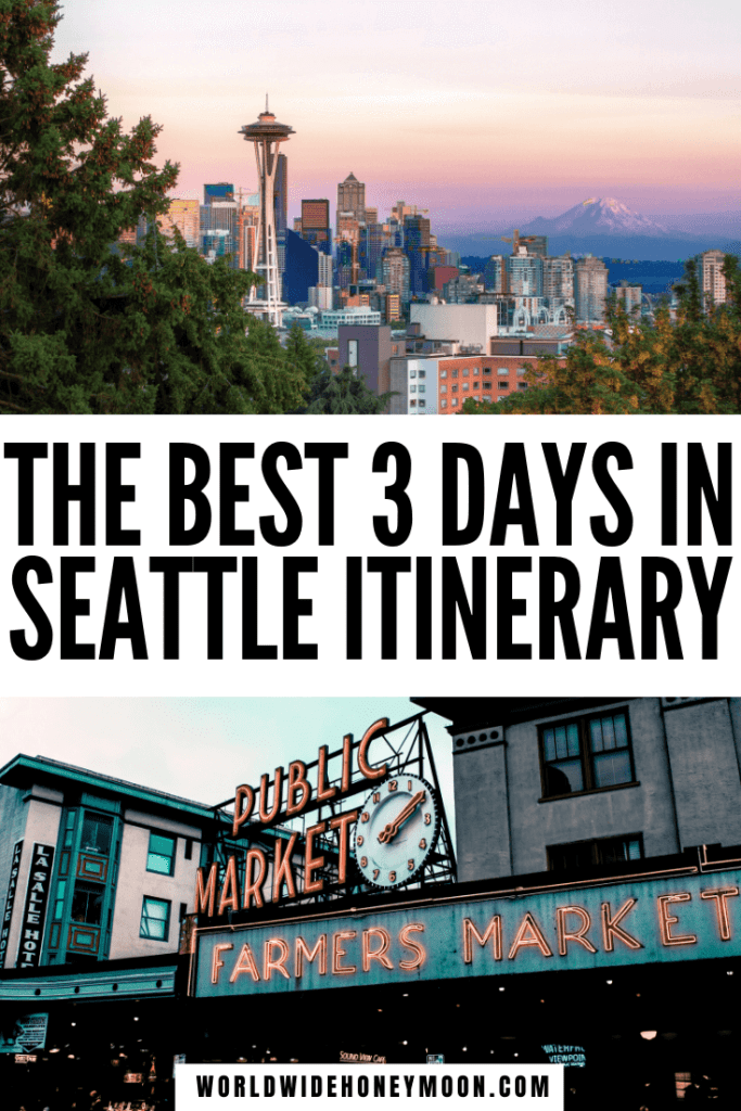 This is the perfect 3 days in Seattle | 3 Days in Seattle Packing | Seattle Washington 3 Days | Seattle Itinerary 3 Days | Seattle Travel Guide | Seattle Travel Photography | Seattle Travel Outfit | Seattle Packing List Summer | Seattle Packing List Winter | Things to do in Seattle Washington | Where to Eat in Seattle Washington | Seattle Coffee Shops | Seattle Breweries | Seattle Photography | Weekend in Seattle | Seattle Weekend Trip | US Destinations | USA Travel | North America Destinations