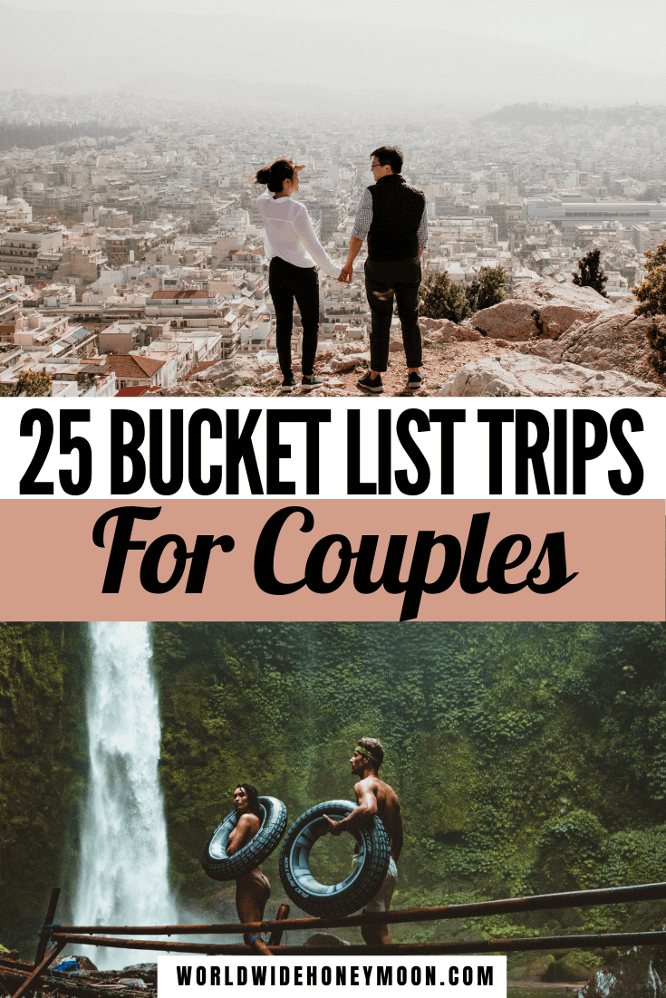 This is the ultimate Couples Travel Bucket List | Bucket List Ideas For Couples Travel | Bucket List for Couples Travel | Bucket List Ideas For Couples Travel Romantic Getaways | Bucket List Ideas for Couples Travel Adventure | Bucket List Destinations | Bucket List Destinations Places to Visit | Bucket List Honeymoon | Honeymoon Bucket List | Bucket List Travel Destinations Honeymoons | Bucket List For Honeymoon | Romantic Destinations Couples | Romantic Trips