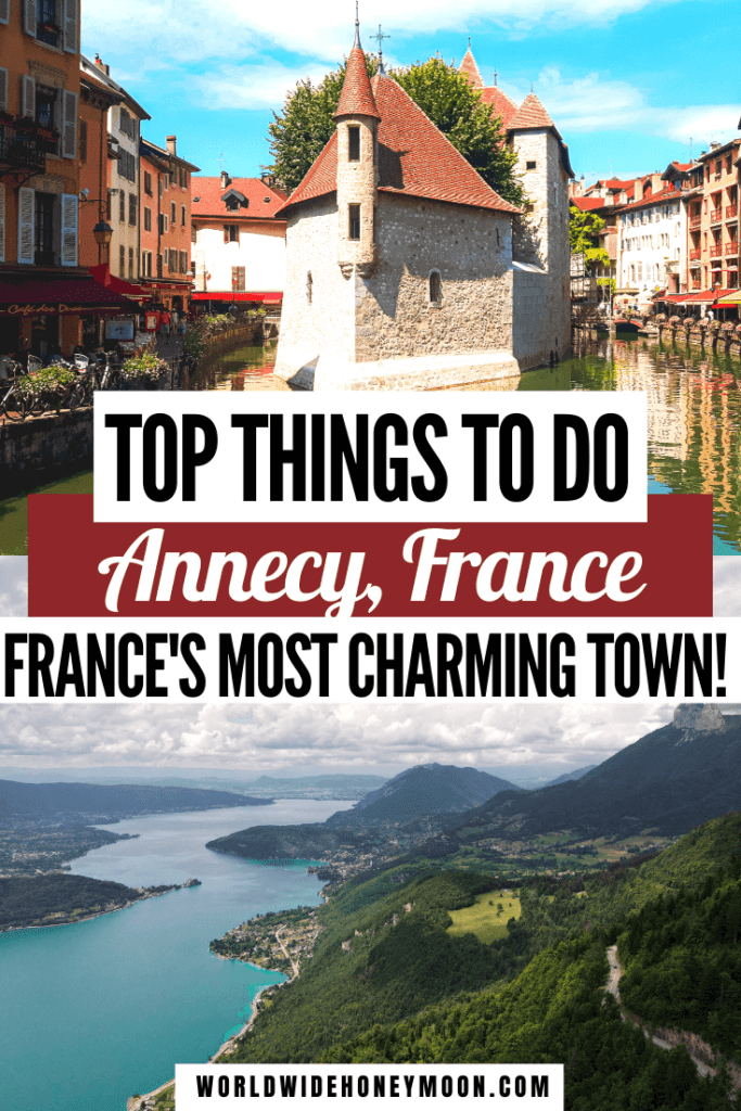 These are hands-down the top 20 things to do in Annecy, France | Annecy France Photography | Annecy France Tourisme | Annecy France Winter | Annecy Things to do | Things to do in Annecy France | Lake Annecy France | Annecy Itinerary | Venice of the Alps | Annecy France Where to Stay | Alpine Town | French Alps Summer | French Alps Winter | Where to go in France Besides Paris | French Towns to Visit