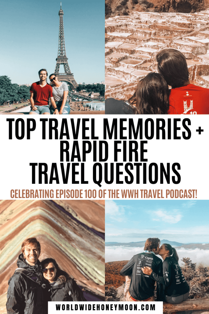 We're celebrating 100 episodes of the World Wide Honeymoon Travel Podcast | Fun Travel Questions | This or That Travel | Couples Travel | Podcast Travel | Best Travel Podcasts | Couples Travel Podcast | Honeymoon Podcast | Travel Tips | Travel Questions for Couples | Travel Questions Fun | Travel Memories