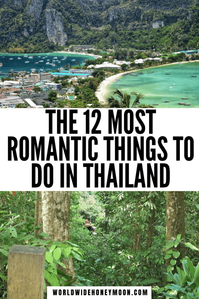 These are the 12 most romantic things to do in Thailand | Thailand Bucket List Things To Do | Thailand Bucket List Challenge | Honeymoon Destinations Thailand | Things to do in Thailand | Things to do in Thailand Bangkok | Things to do in Thailand Phuket | Things to do in Phuket | Things to do in Bangkok | Things to do in Chiang Mai | Travel to Thailand Tips | Bangkok Bucket List | Chiang Mai Bucket List