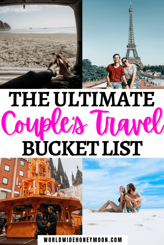 4 Photos show the ultimate couple's travel bucket list including a couple in Paris, a couple cuddling in a van, a couple on the beach, and a couple at the European Christmas markets