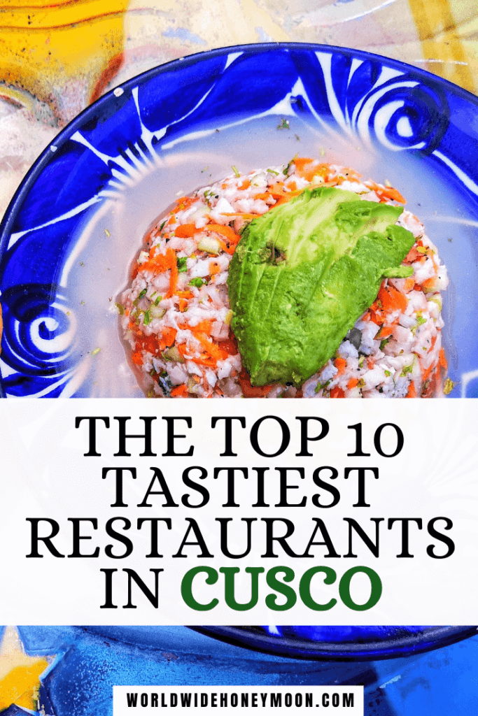 These are hands-down the best restaurants in Cusco Peru | Cusco Food Restaurant | Cusco Food Peru | Food in Cusco Peru | Cusco Peru Restaurants | Cusco Restaurants | Peruvian Food Traditional | Where to Eat in Cusco Peru | Peru Food | Things to do in Cusco | Vegan Peruvian Food | Ceviche in Peru | Peru Destination | Cusco Peru Market | San Pedro Market Cusco